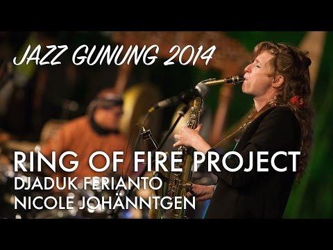 Djaduk Ferianto Ring of Fire Project ft. Nicole Johänntgen Live at Jazz Gunung 2014
