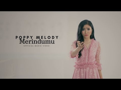 Download POPPY MELODY - Merindumu    Mp4 baru