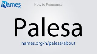 How to Pronounce Palesa