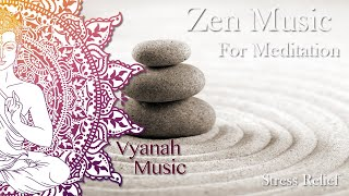Relaxing music for meditation and yoga - Vyanah