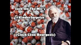 CLIP OFFICIEL #2//Sock On The Mic's - #KinderSurprise (Clash Léon Bourgeois)