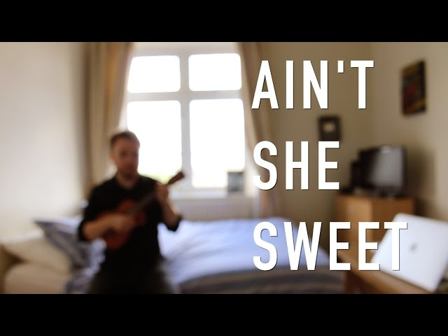 Ain39t She Sweet The Beatles - Ukulele Tutorial