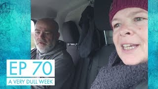 Ep 70 |  A Very Dull Week | Helping Harry Move House | CRT Open Day | Bad News About New Marina