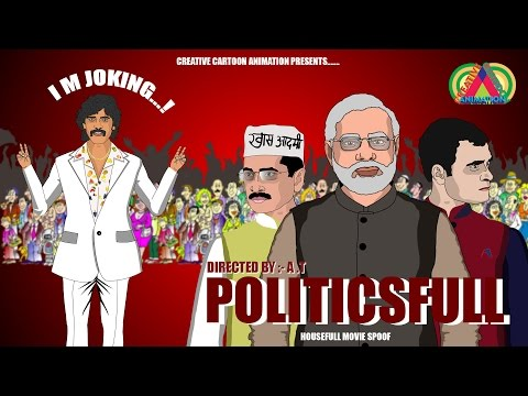 Housefull 3 Spoof || Political full 3 || Narendra Modi, Arvind Kejriwal, Rahul Gandhi ||CCA