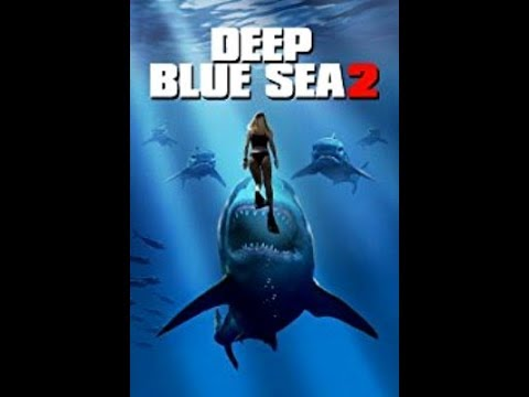 DEEP BLUE SEA 2 Official Movie Trailer 2018