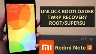 Xiaomi Redmi Note 4 [ How to Unlock Bootloader, Flash Custom Recovery and Root ] Detailed Guide