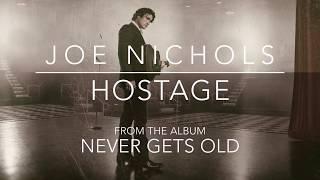 Joe Nichols Hostage