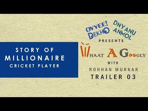 Whaat A Googly | With Rohhan Murkar | Cricket Show | Episode 3 | Trailer