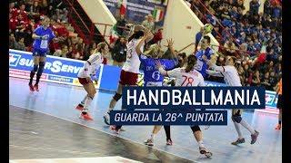 HandballMania - 26^ puntata [22 marzo]