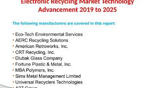 Electronic Recycling Market Technology Advancement 2019 to 2025