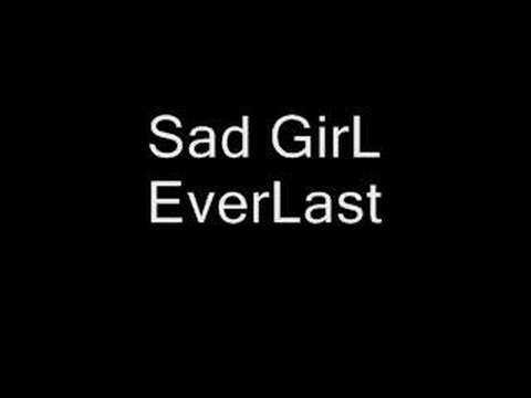 Everlast - Sad Girl