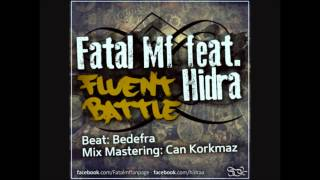 Hidra - Fluent Battle ( Feat Fatal MF )