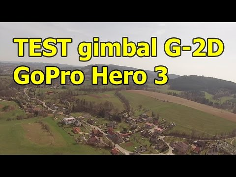 Test - Gimbal Walkera G-2D Gopro Hero 3 #2