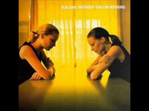 Placebo - Allergic(To the thoughts of Mom)