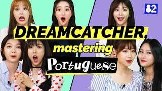DREAMCATCHER Masters Portuguese | Guess the Portuguese Words