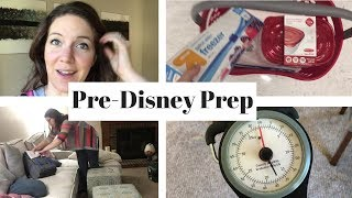 Pre-Disney Travel     Home Prep Vlog