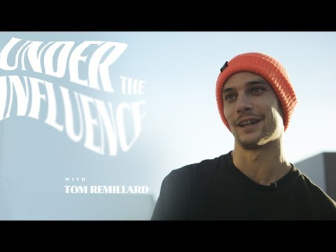 Tom Remillard - Under The Influence