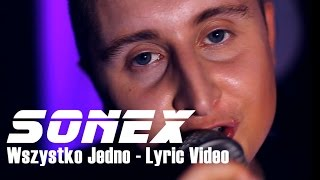 Sonex - Wszystko Jedno