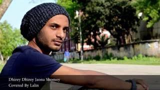 Dhire Dhire Jaona Shomoy By Lalin cover | Habib Wahid | Aynabaji