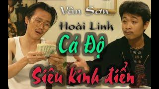 VÂN SƠN #5 | HÀI KỊCH | Cá Độ | Vân Sơn , Hoài Linh , Yến Mai  & Thuý Hương.