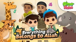 Omar & Hana   Everything Belongs to Allah   Zain Bhikha feat Omar & Hana and Omar Regan