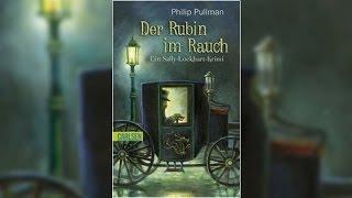 Der Rubin im Rauch von Philip Pullman | Hörbuch Komplett | Deutsch