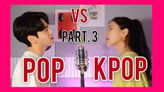 [3탄] pop VS kpop / Sing Off (feat. BTS, ITZY, 아라비안나이트, SƠN TÙNG M-TP, Ed sheeran..) Mashup