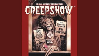 John Harrison - Prologue / Welcome to Creepshow (Main Title)