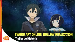 Sword Art Online: Hollow Realization - Trailer de História - Bandai Namco Brasil