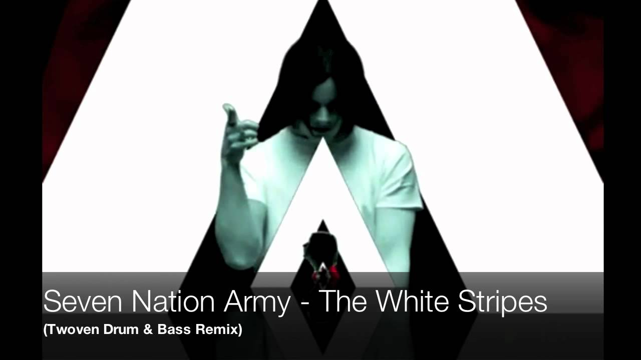 The White Stripes - Seven Nation Army (Twoven Drum u0026 Bass Remix) - YouTube