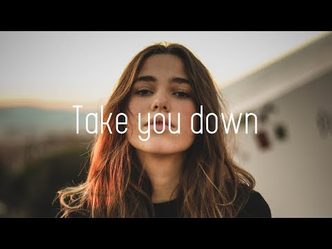 Illenium - Take You Down (Lyrics)