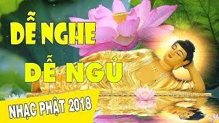 Nhạc Phật Giáo Chọn Lọc 2018 Nhiều Ca Sỹ - Những Ca Khúc Nhạc Phật Giáo DỄ NGHE DỄ NGỦ