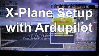 How to Setup X-Plane 10 Flight Simulator to Ardupilot Mission Planner with HIL Firmware
