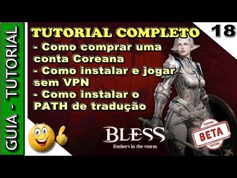 Como comprar conta. instalar e jogar o BLESS ONLINE com patch de tradução e jogar o OBT BLESS Coreia
