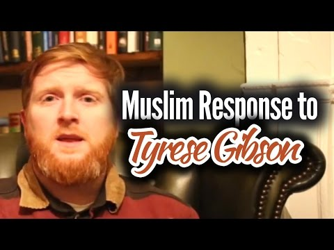 Tyrese Gibson - Muslim Response - Does the Bible Need Change