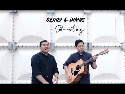 Gerry & Dimas - Satu-Satunya (HIVI Cover)