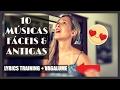 10 MÚSICAS FÁCEIS em INGLÊS + LYRICS TRAINING + VAGALUME - Aprenda Inglês com Música