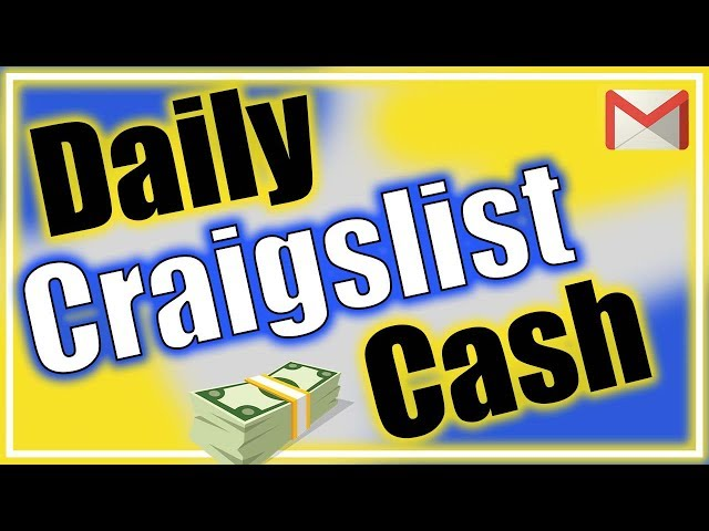 Use Craigslist to Make 100 Per Day