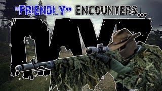 """DayZ 1.0 - """"Friendly"""" Encounters..."""