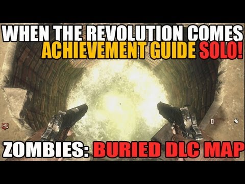 When The Revolution Comes Achievement in SOLO Tutorial Buried Zombies DLC