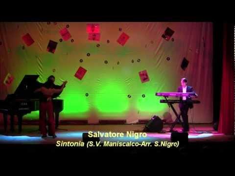 SINTONIA (Salvatore V. Maniscalco) – Salvatore Nigro