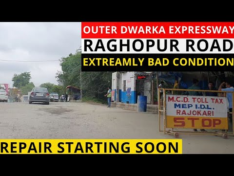 Dwarka Expressway Alternate: Raghopur Road Delhi & Gurgaon Side Latest Updates