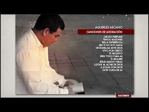 Aquerles Ascanio - Una hora de adoración - Audio Oficial