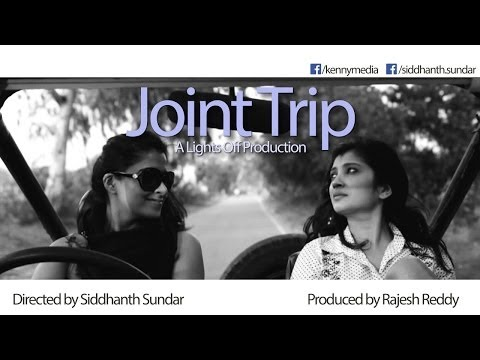 Joint Trip - Indian Independent Feature Film