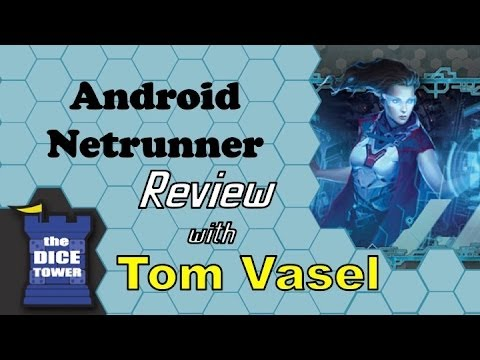 Android Netrunner Review - with Tom Vasel