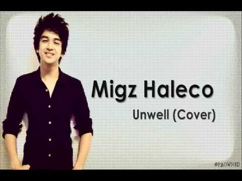 Migz Haleco - Unwell (Cover) with Lyrics HQ