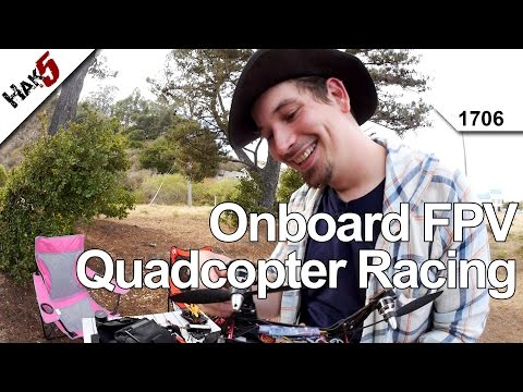 Onboard FPV Quadcopter Racing. Hak5 1706