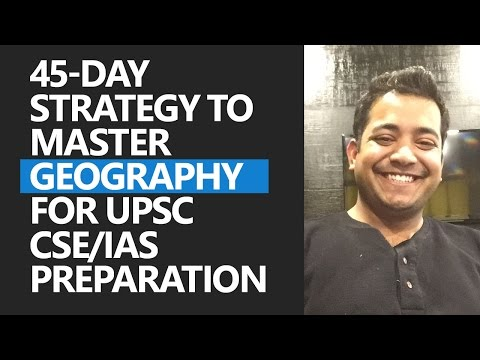 45-day Strategy to Master Geography- turn from Novice to Master for UPSC By Roman Saini
