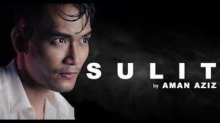 Download Lagu SULIT - AMAN AZIZ (Selagi Jantungku Terus Bergetar... Jom Layan...) Gratis STAFABAND