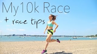My 10k Race & Racing Tips